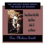 The Ancient Word Series: The Book of Wisdom