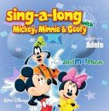 Sing Along with Mickey, Minnie and Goofy: Adele (uh-dell)