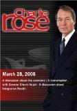 Charlie Rose - Michael Kinsley / Senator Chuck Hagel / Integrative Healt (March 28, 2008)