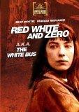 Red; White And Zero