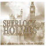 Sherlock Holmes: Six Napoleons, The Case of Identity (by Arthur Conan Doyle)