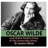 Lord Arthur Savile's Crime and The Canterville Ghost by Oscar Wilde