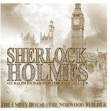 Sherlock Holmes - The Empty House, The Norwood Builder