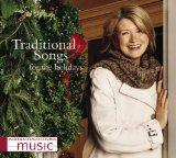 Martha Stewart Living Music: Traditional Songs For The Holidays