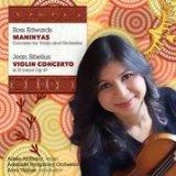 Edwards: Maninyas & Sibelius: Violin Concerto
