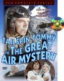Tailspin Tommy In The Great Air Mystery (Serial)